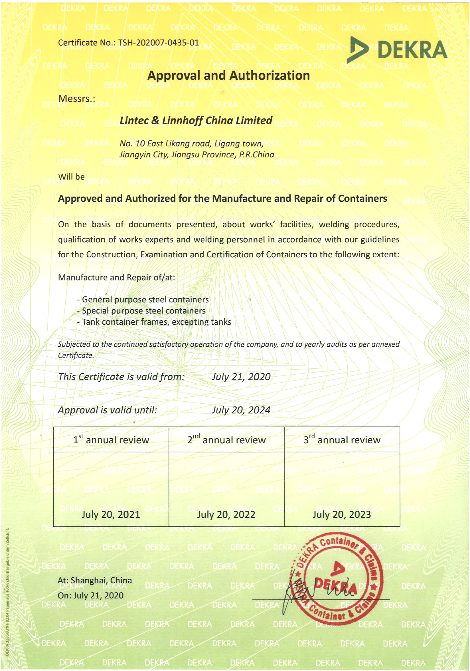 Dekra Approval & Authorization for the Manufacturing & Repair of Containers